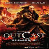 Outcast (2014) Hindi Dubbed Full Movie Watch Online HD Print Free Download
