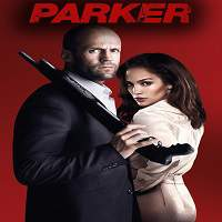 Parker (2013) Hindi Dubbed Full Movie Watch Online HD Print Free Download