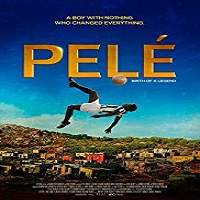 Pele Birth of a Legend (2016) Hindi Dubbed Full Movie Watch Online HD Print Free Download