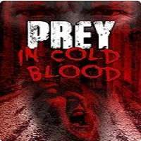 Prey, in Cold Blood (2016) Full Movie Watch Online HD Print Free Download