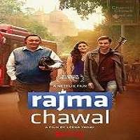Rajma Chawal (2018) Hindi Full Movie Watch Online HD Print Free Download