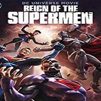 Reign of the Supermen (2019) Full Movie Watch Online HD Print Free Download