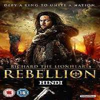 Richard the Lionheart: Rebellion (2015) Hindi Dubbed Full Movie Watch Online Free Download