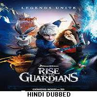 Rise of the Guardians (2012) Hindi Dubbed Full Movie Watch Online HD Print Free Download