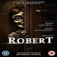 Robert (2015) Full Movie Watch Online HD Print Free Download