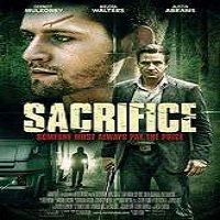 Sacrifice (2015) Full Movie Watch Online HD Print Quality Free Download