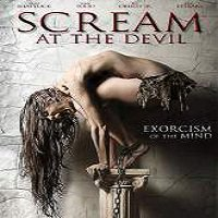 Scream at the Devil (2015) Full Movie Watch Online HD Print Free Download