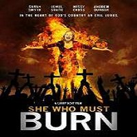 She Who Must Burn (2016) Full Movie Watch Online HD Print Free Download