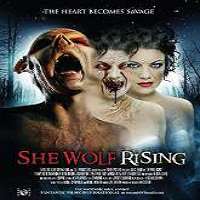 She Wolf Rising (2016) Full Movie Watch Online HD Print Quality Free Download