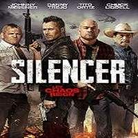 Silencer (2018) Full Movie Watch Online HD Print Free Download