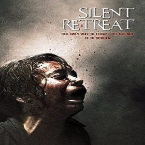 Silent Retreat (2013) Watch Full Movie Online DVD Free Download