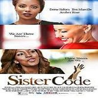 Sister Code (2015) Full Movie Watch Online HD Print Free Download