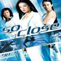 So Close (2002) Hindi Dubbed Full Movie Watch Online HD Print Free Download