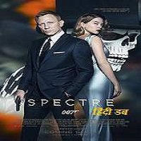 Spectre (2015) Hindi Dubbed Full Movie Watch Online HD Free Download