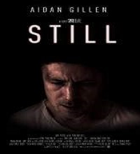 Still (2015) Watch Full Movie Online DVD Print Free Download