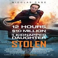 Stolen (2012) Hindi Dubbed Full Movie Watch Online HD Print Free Download