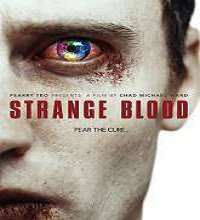 Strange Blood (2015) Watch Full Movie Online DVD Free Download