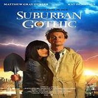Suburban Gothic (2014) Watch Full Movie Online DVD Free Download