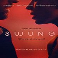 Swung (2015) Full Movie Watch Online HD Print Quality Free Download