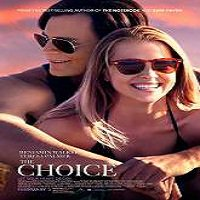 The Choice (2016) Full Movie Watch Online HD Print Free Download
