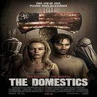 The Domestics (2018) Full Movie Watch Online HD Print Free Download