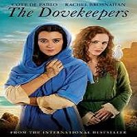 The Dovekeepers (2015) Full Movie Watch Online HD Print Free Download
