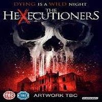 The Hexecutioners (2016) Full Movie Watch Online HD Free Download