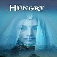 The Hungry (2017) Hindi Full Movie Watch Online HD Print Download