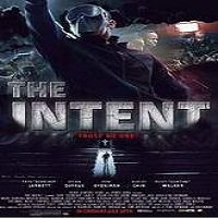 The Intent (2016) Full Movie Watch Online HD Print Free Download