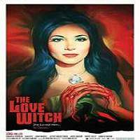 The Love Witch (2016) Full Movie Watch Online HD Print Free Download