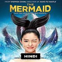 The Mermaid (2016) Hindi Dubbed Full Movie Watch Online HD Free Download