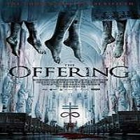 The Offering (2016) Full Movie Watch Online HD Print Free Download