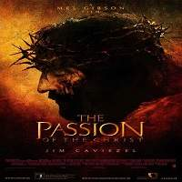 The Passion of the Christ (2004) Hindi Dubbed Full Movie Watch Online HD Print Free Download