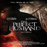 The Perfect Husband (2014) Full Movie Watch Online HD Print Free Download