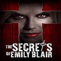 The Secrets of Emily Blair (2016) Full Movie Watch Online HD Print Free Download