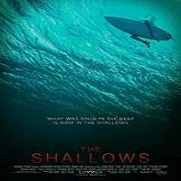 The Shallows (2016) Full Movie Watch Online HD Print Free Download