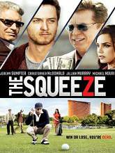The Squeeze (2015) Watch Full Movie Online DVD Free Download