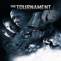 The Tournament (2009) Hindi Dubbed Full Movie Watch Online HD Print Free Download