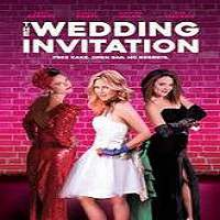 The Wedding Invitation (2017) Full Movie Watch Online HD Print Free Download