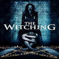 The Witching (2016) Full Movie Watch Online HD Print Free Download