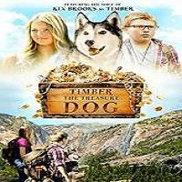 Timber the Treasure Dog (2016) Full Movie Watch Online HD Free Download