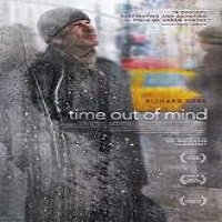 Time Out of Mind (2015) Full Movie Watch Online HD Free Download