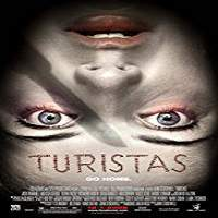Turistas (2006) Hindi Dubbed Full Movie Watch Online HD Print Free Download