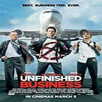 Unfinished Business (2015) Watch Full Movie Online DVD Print Download