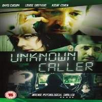 Unknown Caller (2014) Hindi Dubbed Full Movie Watch Online HD Free Download