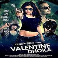 Valentine Dhoka (2015) Full Movie Watch Online HD Print Free Download