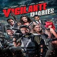 Vigilante Diaries (2016) Full Movie Watch Online HD Print Free Download