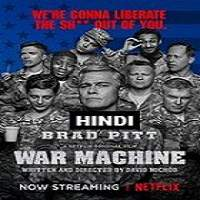 War Machine (2017) Hindi Dubbed Full Movie Watch Online HD Print Free Download