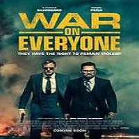 War on Everyone (2016) Full Movie Watch Online HD Print Free Download