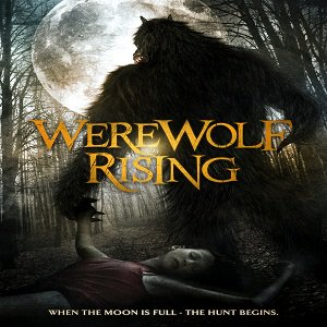 Werewolf Rising (2014) Watch Full Movie Online DVD Free Download